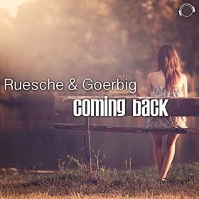 RUESCHE & GOERBIG - COMING BACK
